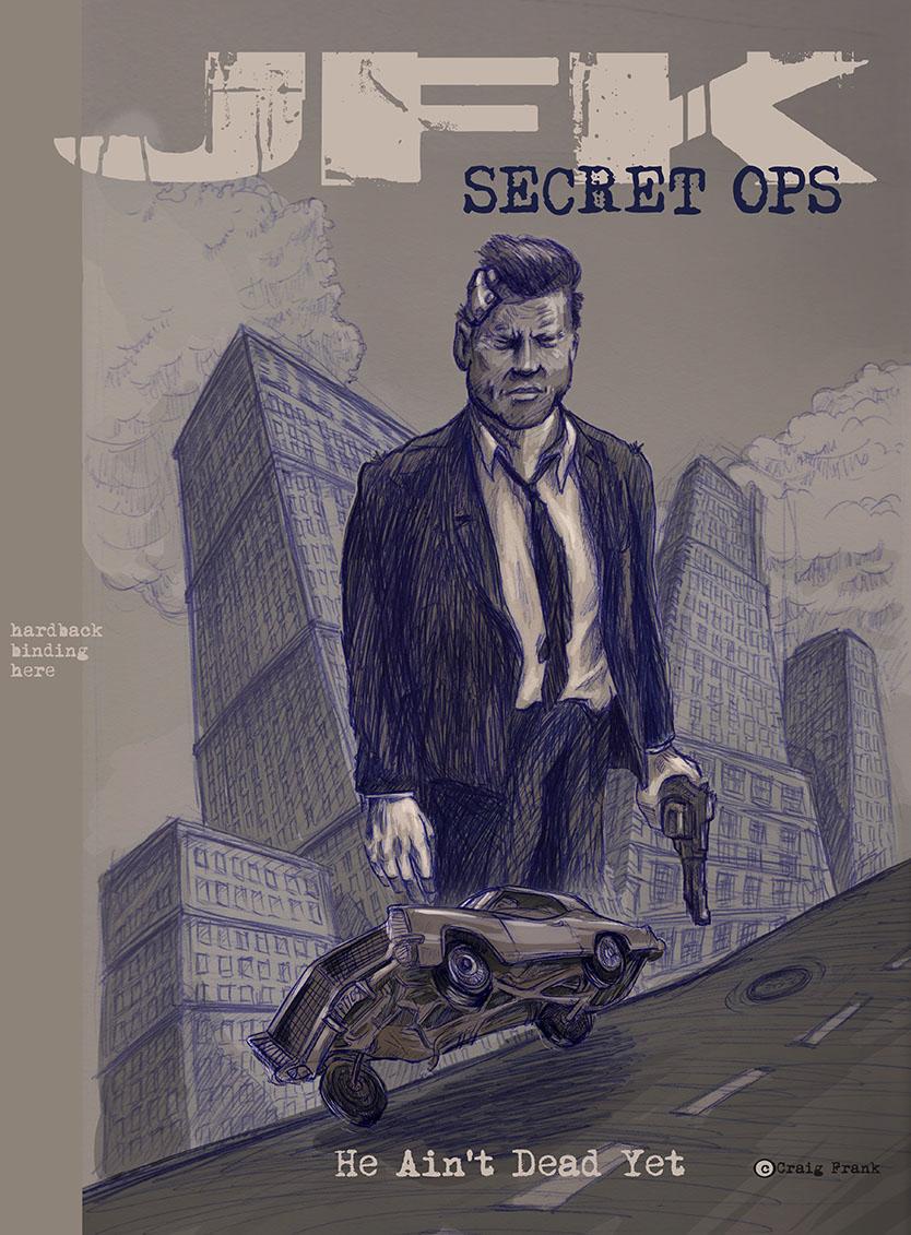 JFK Secret OPS III